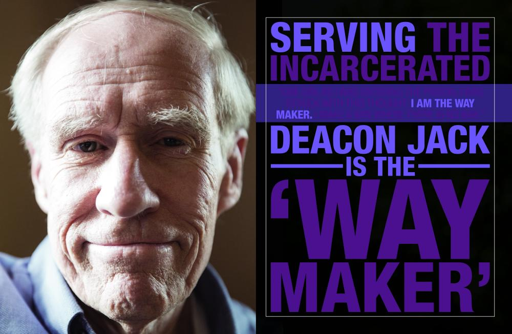 "Serving the Incarcerated, Deacon Jack is the ""Way Maker"""