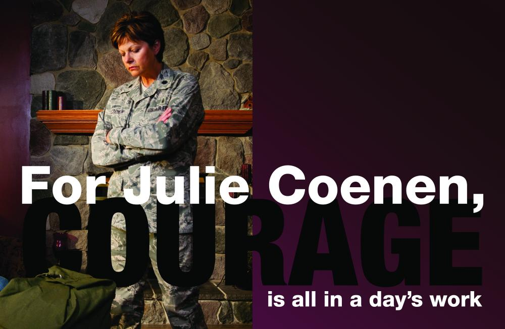 For Julie Coenen, Courage is all in a day's work
