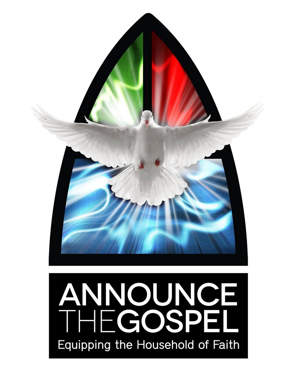 Announce the Gospel, Equipping the Household of Faith