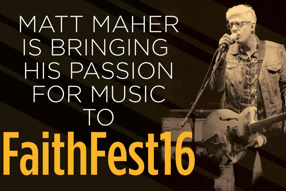 Matt Maher is bringing passion for music to FaithFest16