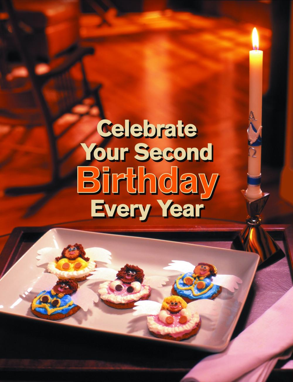 Celebrate your second birthday every year